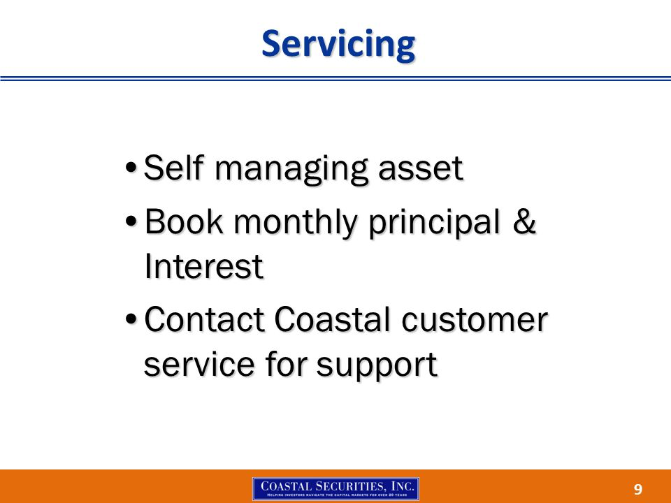 9 Self managing assetSelf managing asset Book monthly principal & InterestBook monthly principal & Interest Contact Coastal customer service for suppo