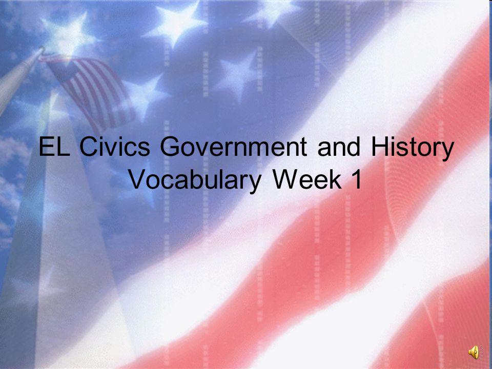 EL Civics Government and History Vocabulary Week 1