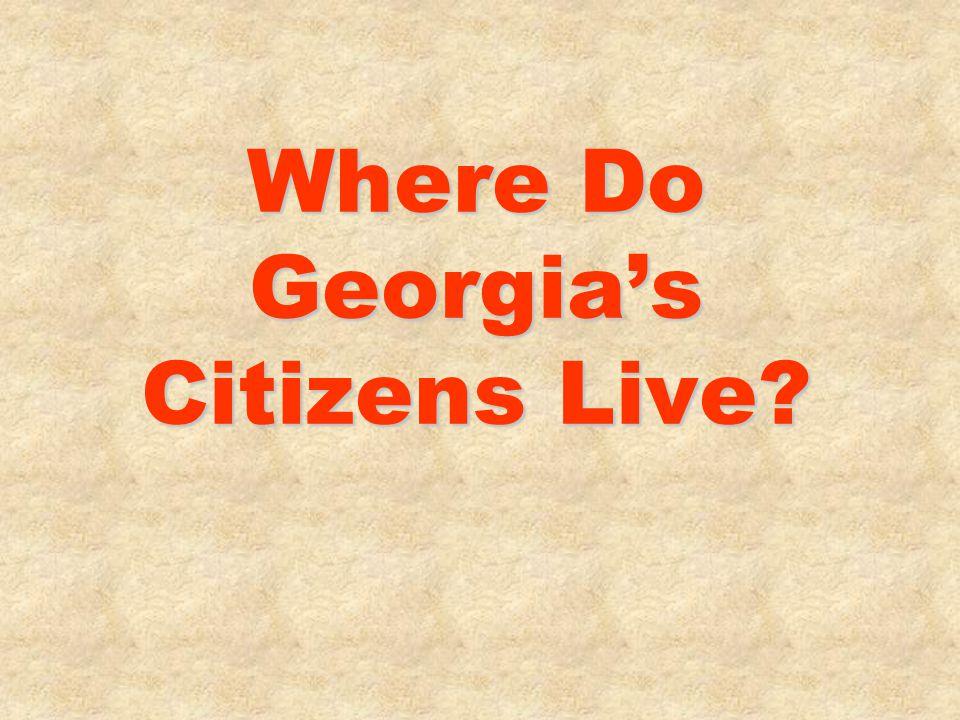 Where Do Georgia's Citizens Live?