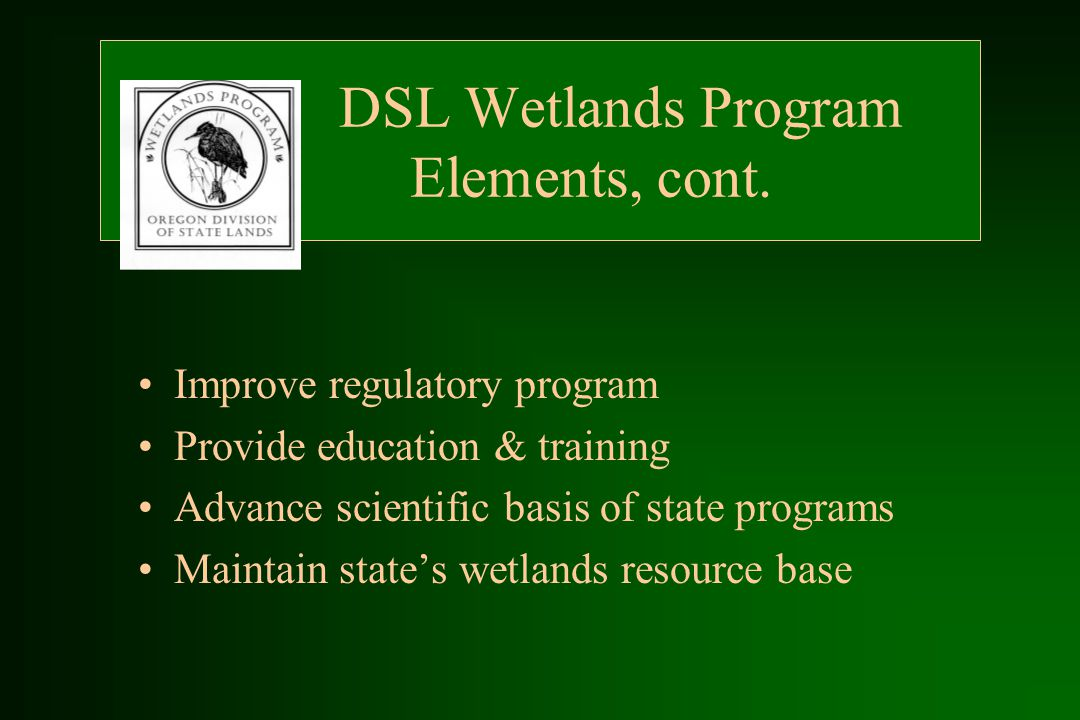 DSL Wetlands Program Elements, cont.