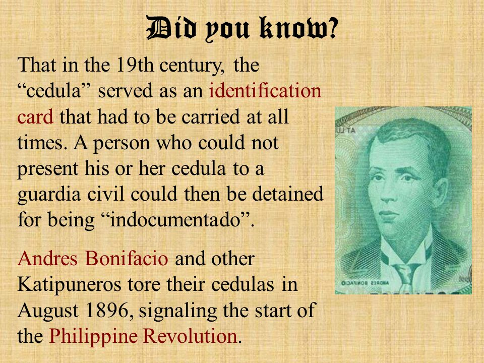 That in the 19th century, the cedula served as an identification card that had to be carried at all times.