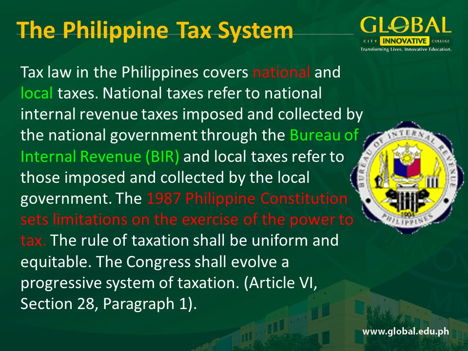 Tax law in the Philippines covers national and local taxes.