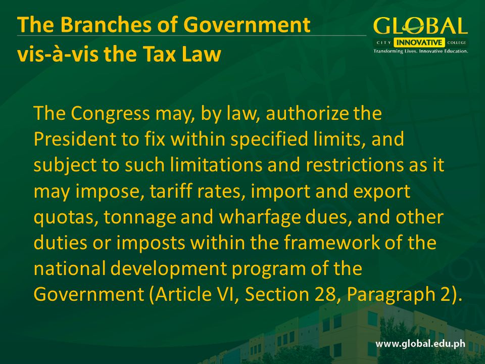 The Congress may, by law, authorize the President to fix within specified limits, and subject to such limitations and restrictions as it may impose, tariff rates, import and export quotas, tonnage and wharfage dues, and other duties or imposts within the framework of the national development program of the Government (Article VI, Section 28, Paragraph 2).