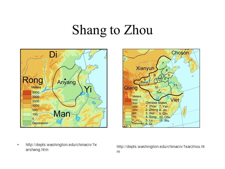 Shang to Zhou http://depts.washington.edu/chinaciv/1x arshang.htm http://depts.washington.edu/chinaciv/1xarzhou.ht m