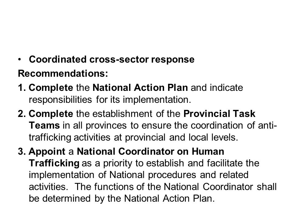 Coordinated cross-sector response Recommendations: 1.