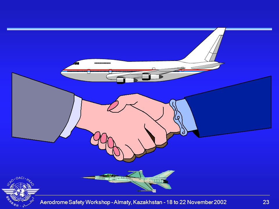 Aerodrome Safety Workshop - Almaty, Kazakhstan - 18 to 22 November 200223