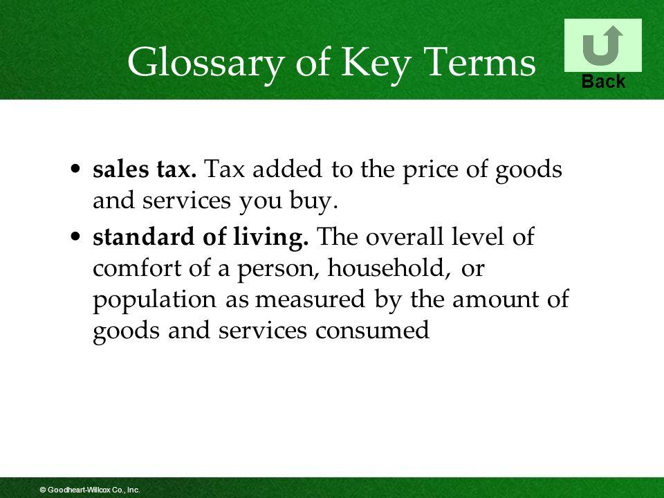 © Goodheart-Willcox Co., Inc. Glossary of Key Terms sales tax.