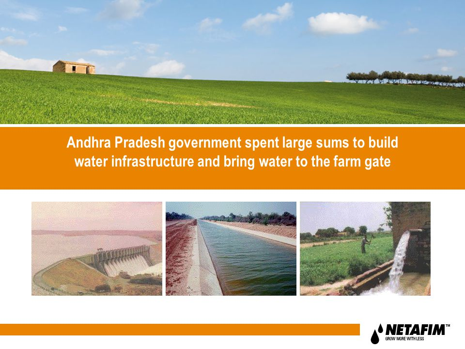 Andhra Pradesh government spent large sums to build water infrastructure and bring water to the farm gate