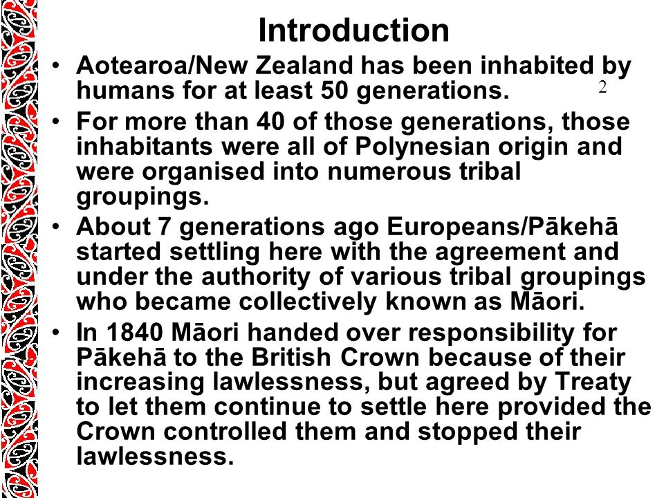 2 Introduction Aotearoa/New Zealand has been inhabited by humans for at least 50 generations.