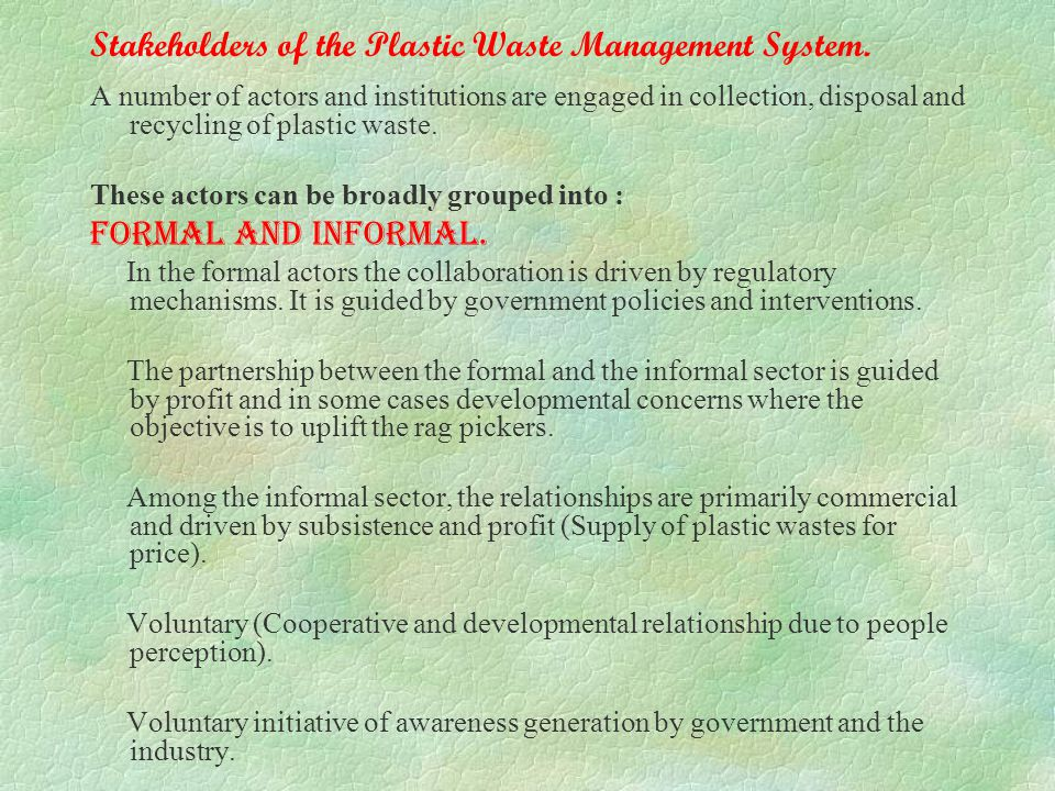 Stakeholders of the Plastic Waste Management System.