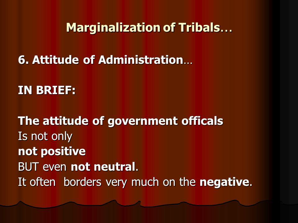 Marginalization of Tribals … 6.