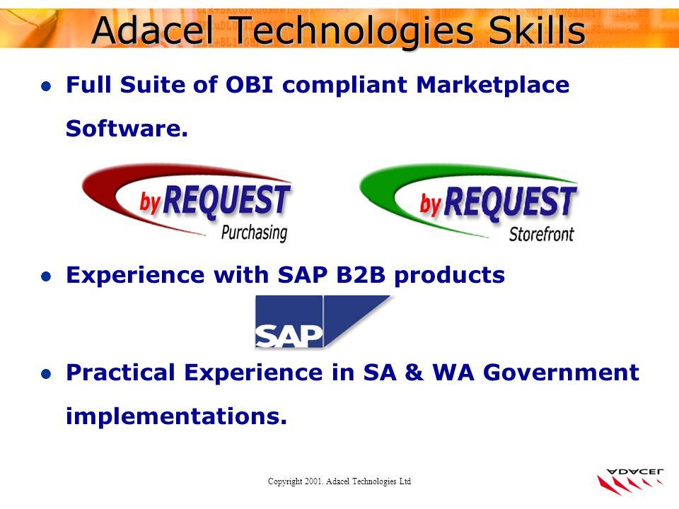 Copyright 2001. Adacel Technologies Ltd l Full Suite of OBI compliant Marketplace Software.