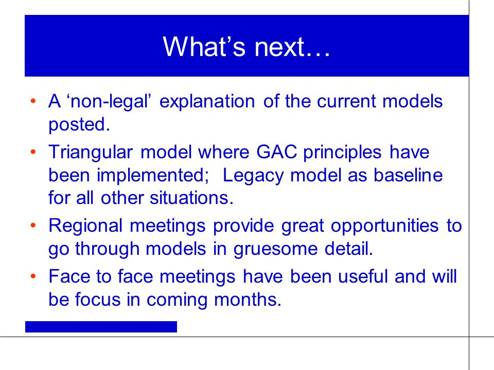 What's next… A 'non-legal' explanation of the current models posted.