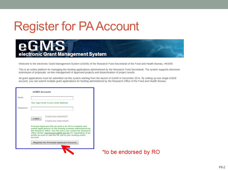 Register for PA Account *to be endorsed by RO PII-2