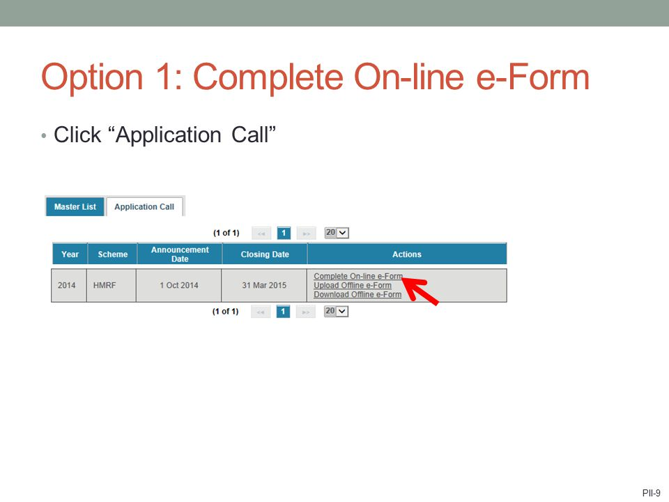 """Option 1: Complete On-line e-Form Click """"Application Call"""" PII-9"""