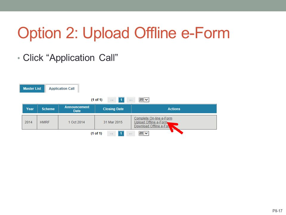 Option 2: Upload Offline e-Form Click Application Call PII-17