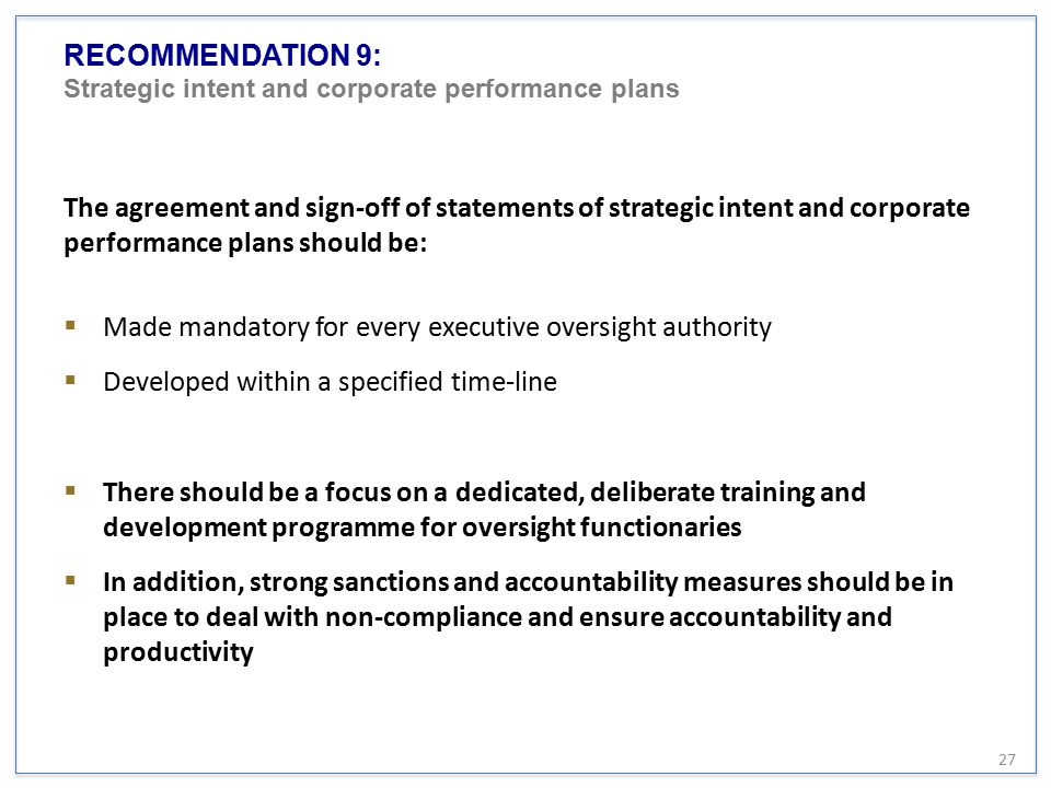 RECOMMENDATION 9: Strategic intent and corporate performance plans The agreement and sign-off of statements of strategic intent and corporate performa