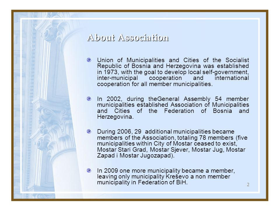 13 Cooperation with domestic and international institutions and organizations Association cooperates with Savez sarađuje sa legislative and executive branch of government on all levels Assciation cooperates with many national and international organizations Association's representatives are actively involved at domestic and international conferences that are of interest for local self government