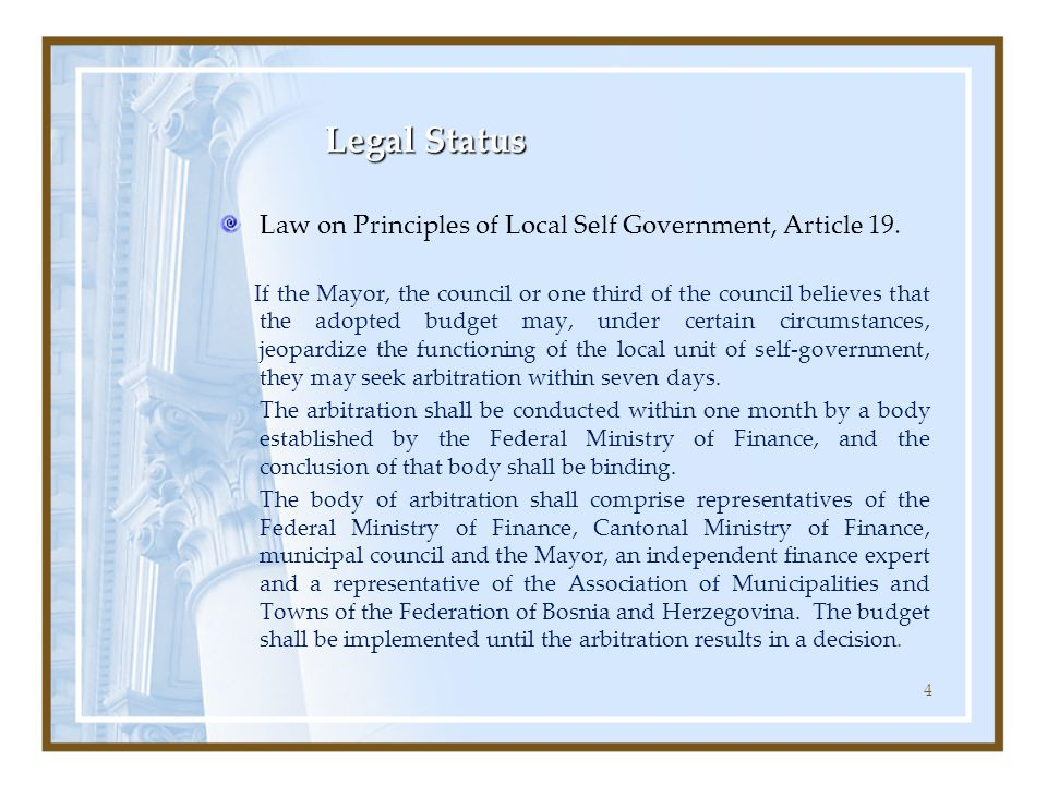 4 Legal Status Law on Principles of Local Self Government, Article 19.