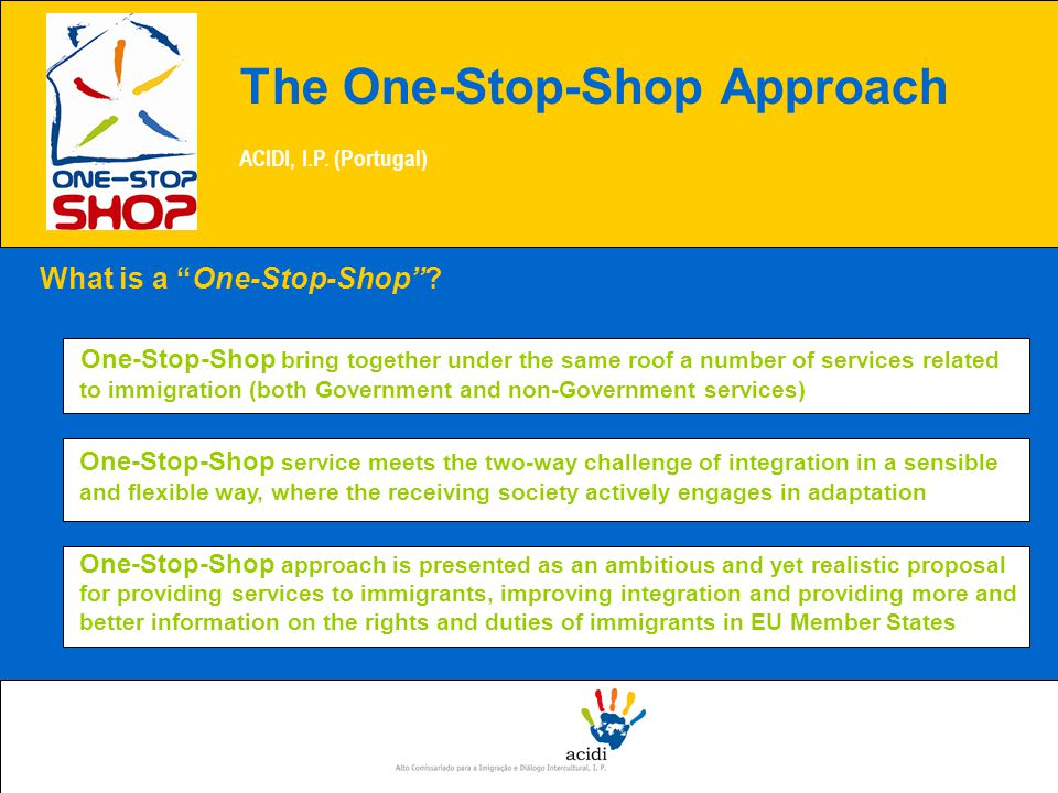 What is a One-Stop-Shop .