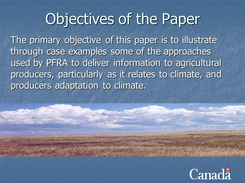 Objectives of the Paper The primary objective of this paper is to illustrate through case examples some of the approaches used by PFRA to deliver info