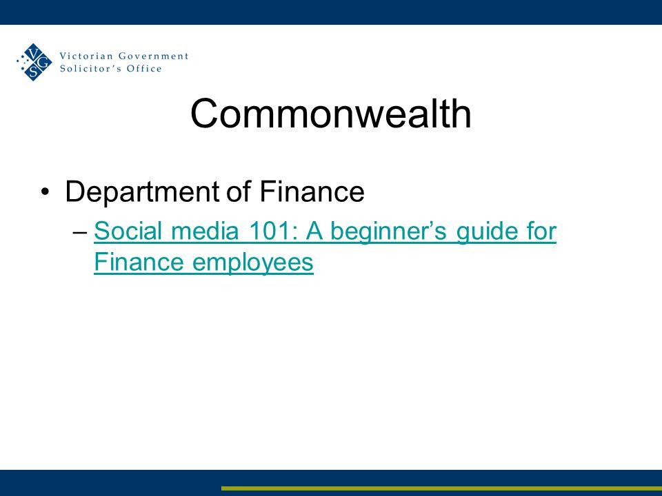 Commonwealth Department of Finance –Social media 101: A beginner's guide for Finance employeesSocial media 101: A beginner's guide for Finance employe