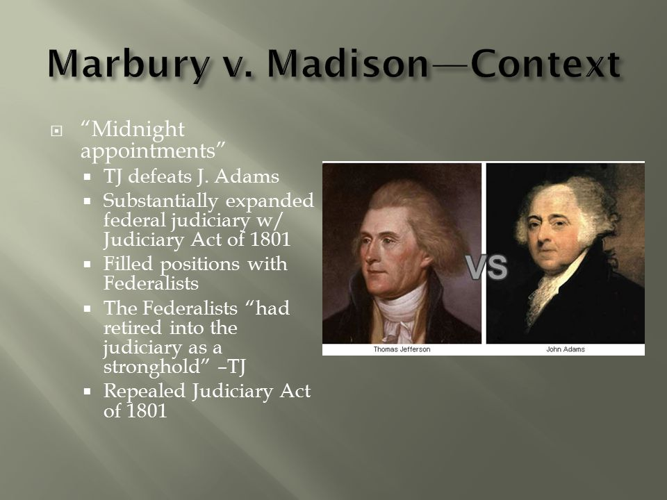 FACTSQUESTIONS 1.Marbury=midnight justice 2. Madison=new Secretary of State 3.