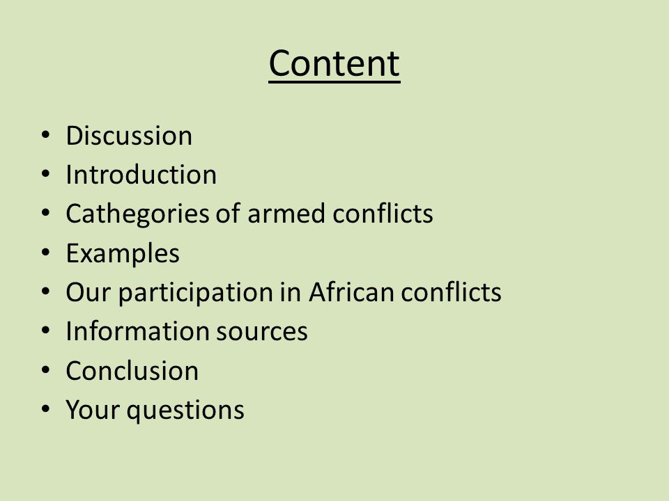 Questions for discussion Reasons for wars Reasons for wars with regard to today Africa The most known ones that happened in Africa Our participation in African conflicts Future of fighting Africa Posible solution of this problematic situation