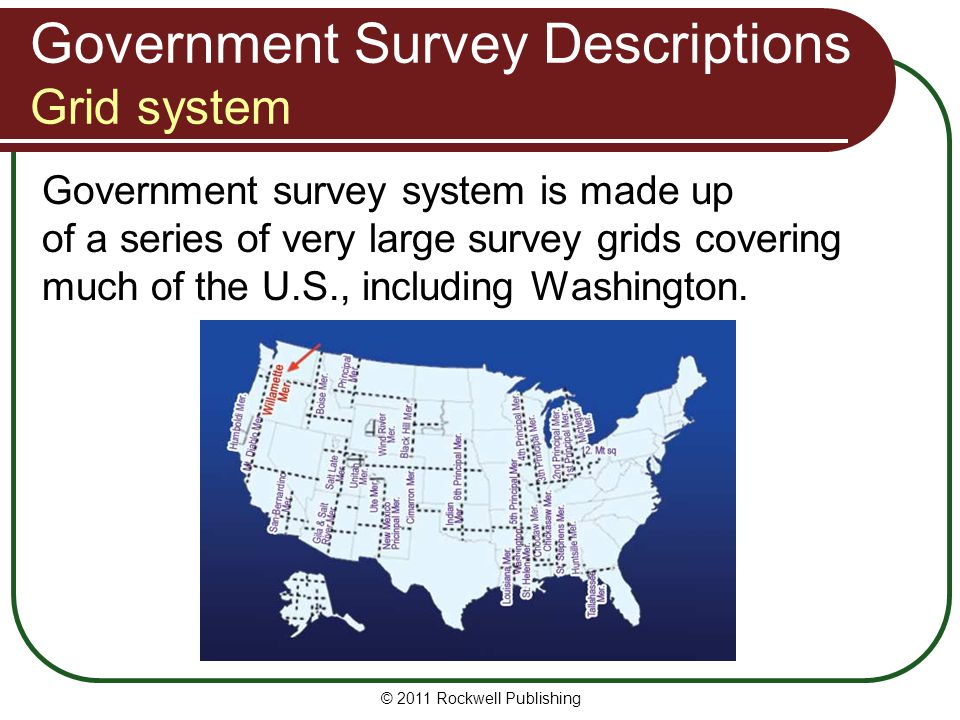 © 2011 Rockwell Publishing Government survey system is made up of a series of very large survey grids covering much of the U.S., including Washington.