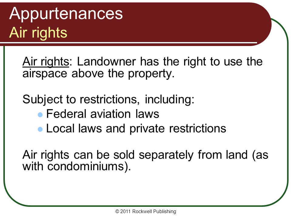 © 2011 Rockwell Publishing Attachments Attachments: Things that are permanently attached to land.