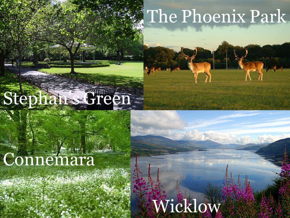 Stephan s Green The Phoenix Park Wicklow Connemara