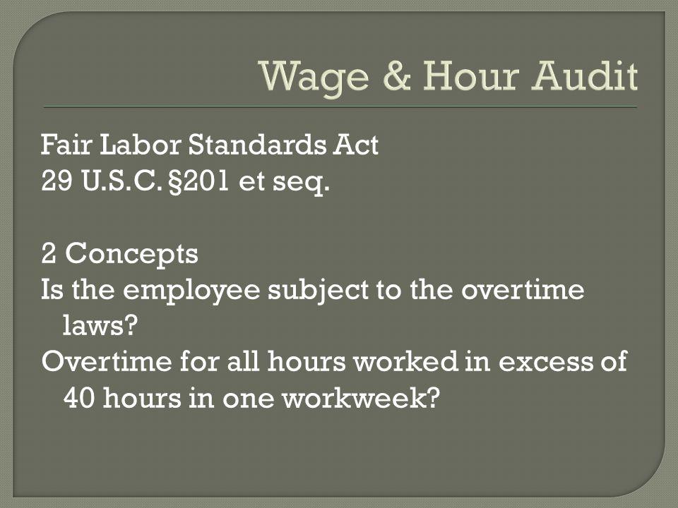 Wage & Hour Audit Fair Labor Standards Act 29 U.S.C.
