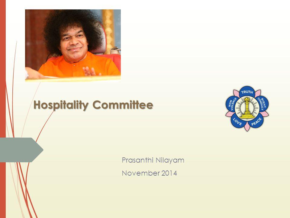 Hospitality Committee Prasanthi Nilayam November 2014