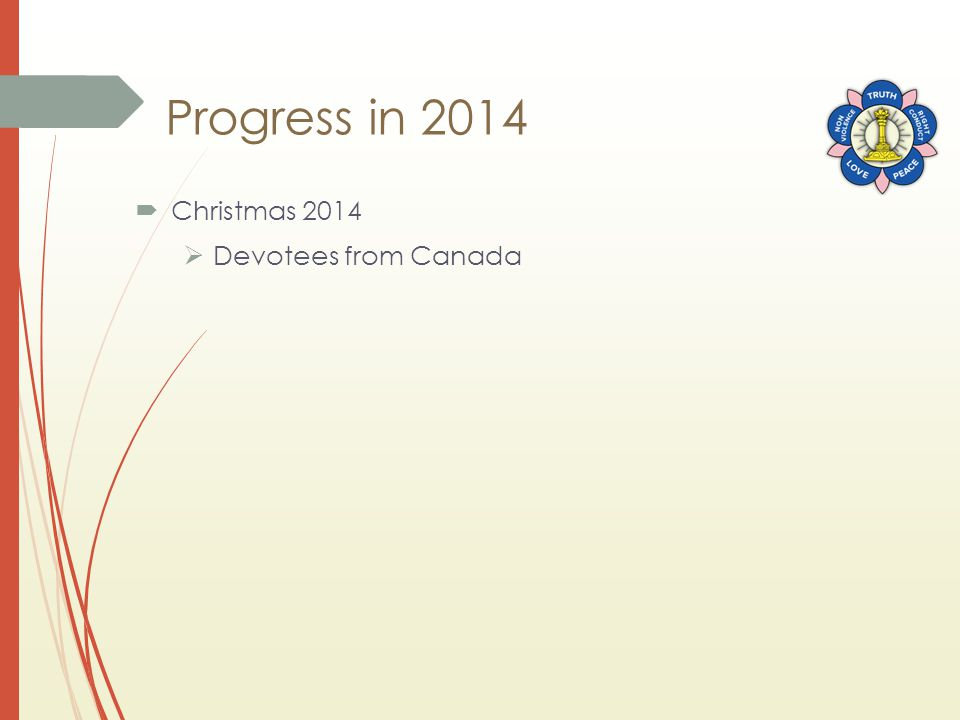 Progress in 2014  Christmas 2014  Devotees from Canada