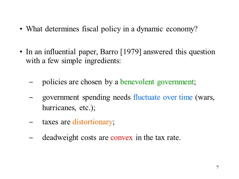 7 What determines fiscal policy in a dynamic economy.