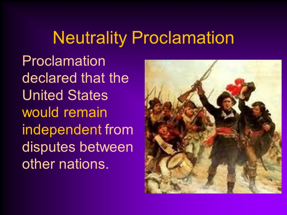 French Revolution Washington did not want to disrupt the U.S.