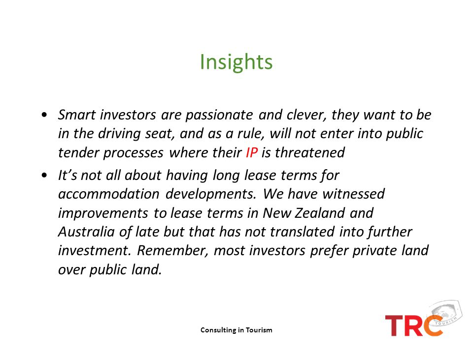Insights Smart investors are passionate and clever, they want to be in the driving seat, and as a rule, will not enter into public tender processes wh