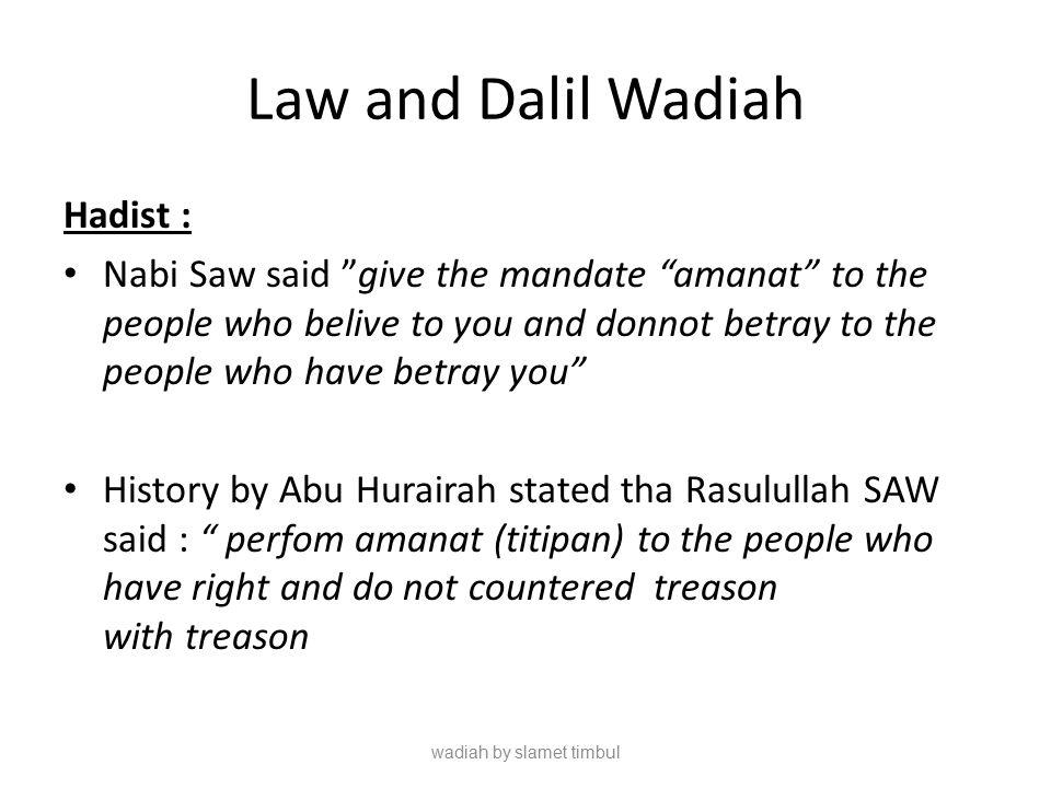 Element and the Requirement of Wadiah Imam Abu Hanafi ijab and qabul Sighat (akad), a.