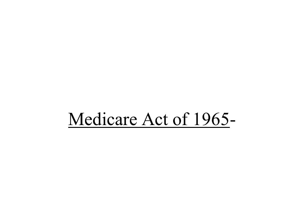 Medicare Act of 1965-