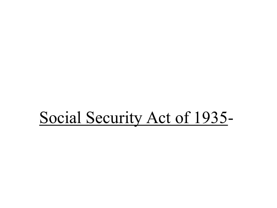Social Security Act of 1935-
