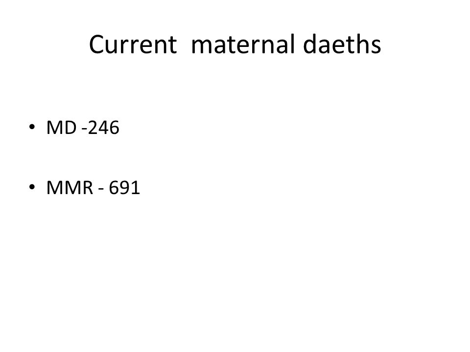 Strategic and annual targets Reduce maternal deaths by 15% by 2015 Increasing skilled deliveries from 62% to 75% The number of expectant women is 37422 per year and Siaya skilled delivery is currently 23202(62%).