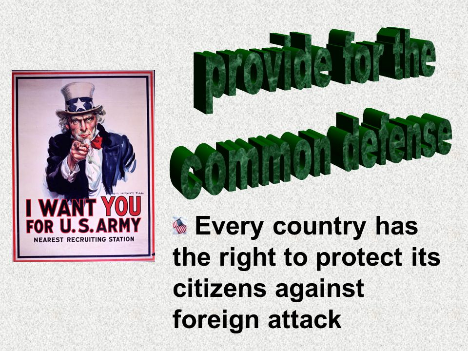 Every country has the right to protect its citizens against foreign attack