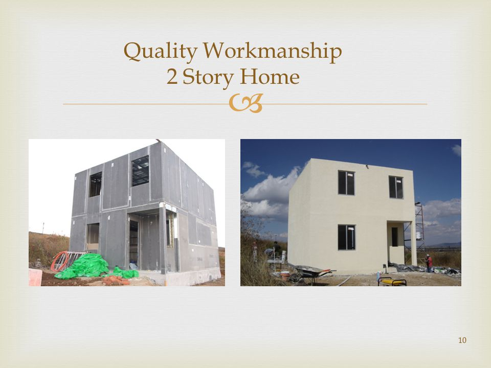  10 Quality Workmanship 2 Story Home