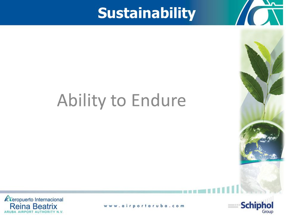 Sustainability Ability to Endure