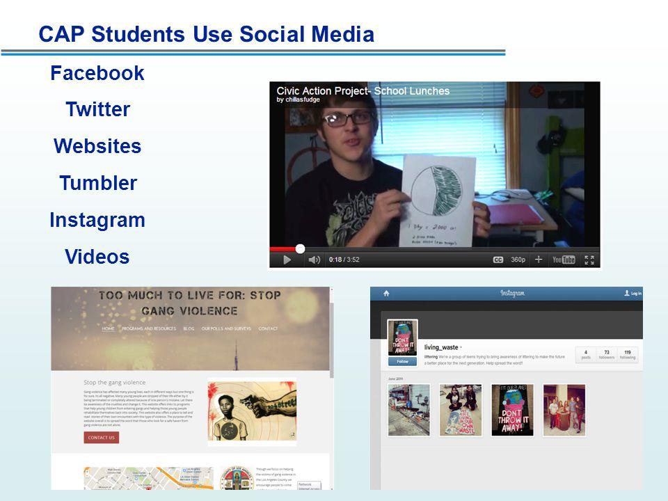 CAP Students Use Social Media Facebook Twitter Websites Tumbler Instagram Videos