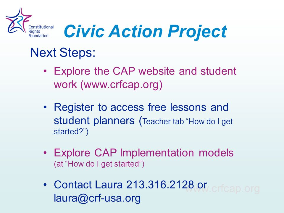 """www.crfcap.org Explore the CAP website and student work (www.crfcap.org) Register to access free lessons and student planners ( Teacher tab """"How do I"""