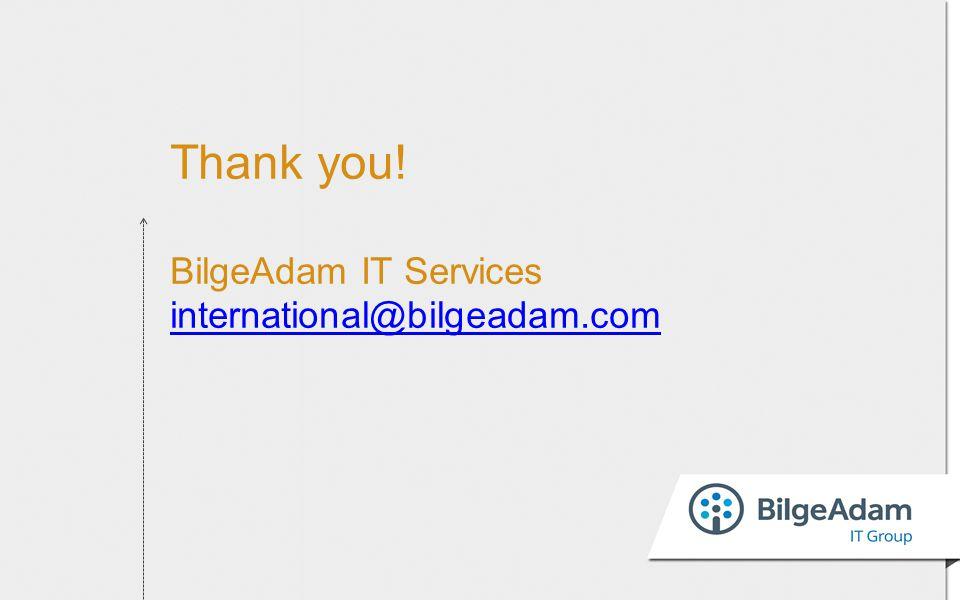 Thank you! BilgeAdam IT Services international@bilgeadam.com international@bilgeadam.com