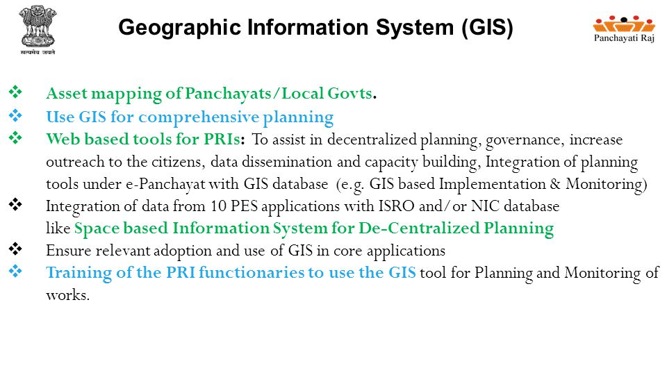 Geographic Information System (GIS)  Asset mapping of Panchayats/Local Govts.