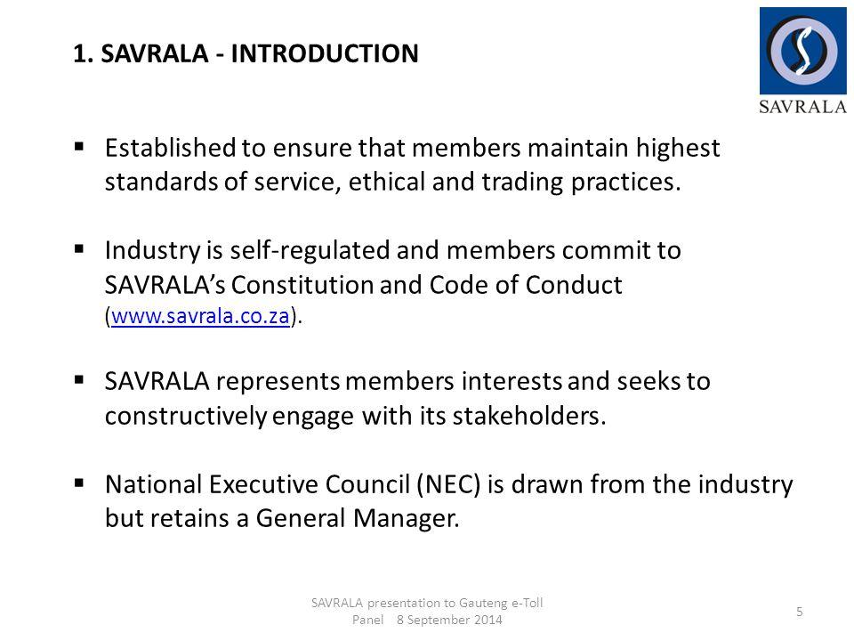 SAVRALA presentation to Gauteng e-Toll Panel 8 September 2014 26 6.