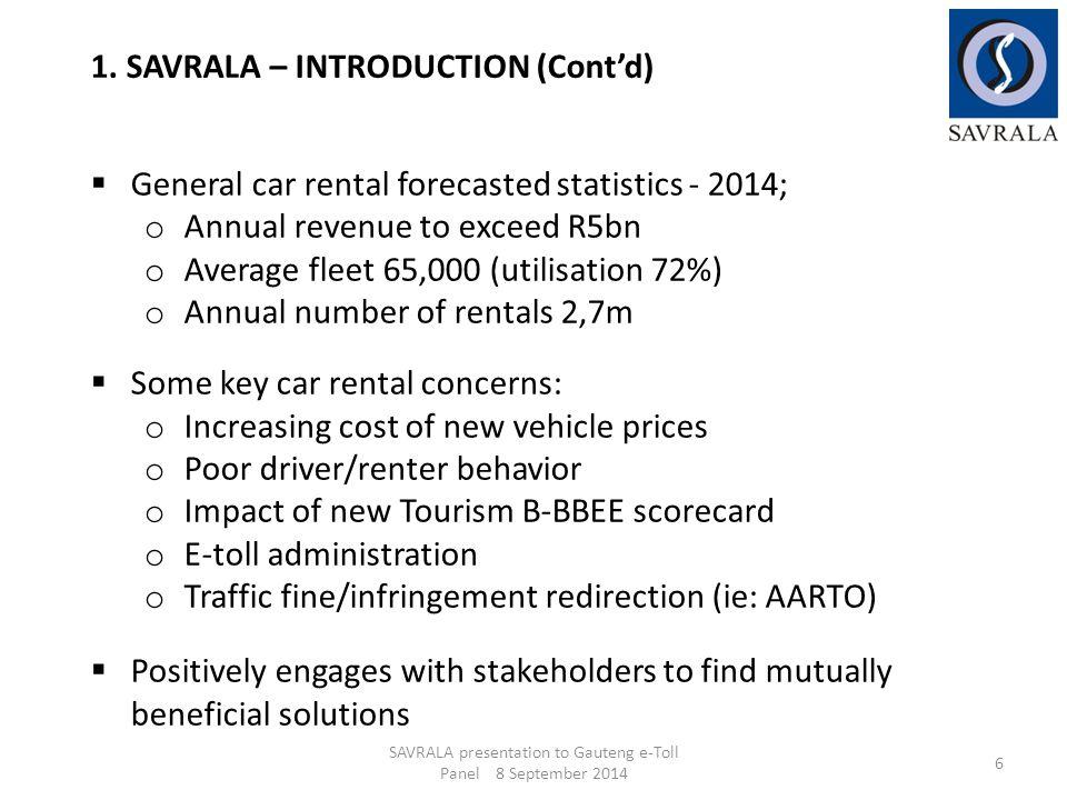 SAVRALA presentation to Gauteng e-Toll Panel 8 September 2014 27 6.